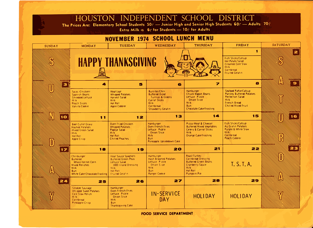 A picture of the Houston Independent School District November 1974 school lunch menu.