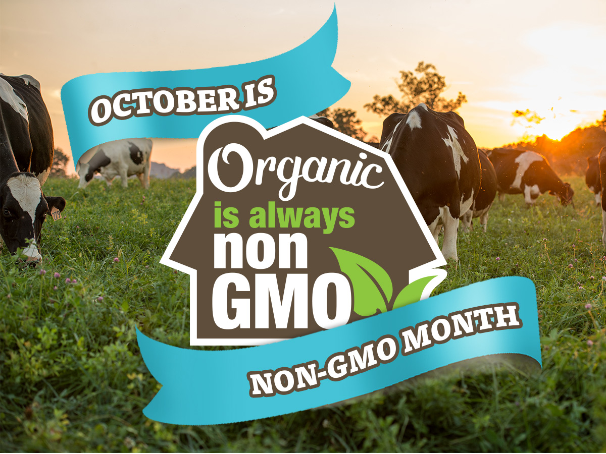 October is Non-GMO month.